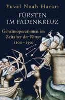 Yuval Noah Harari: Fürsten im Fadenkreuz ★★★★