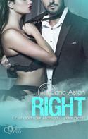 Jana Aston: Right: Er ist doch der Richtige ... oder nicht? ★★★★★