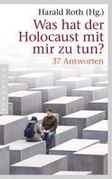 Harald Roth: Was hat der Holocaust mit mir zu tun? ★★★★