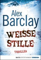 Alex Barclay: Weiße Stille ★★★★