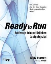 Ready to Run - Entfessle dein natürliches Laufpotenzial