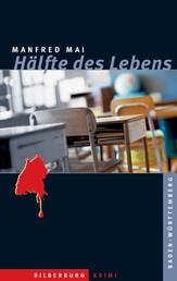 Hälfte des Lebens - Ein Baden-Württemberg-Krimi
