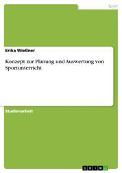 Konzept zur Planung und Auswertung von Sportunterricht