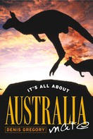 Dennis Gregory: It's All About Australia, Mate
