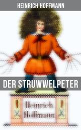 Der Struwwelpeter - Eines der berühmtesten Kinderbücher Deutschlands