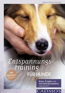 Karin Petra Freiling: Entspannungstraining für Hunde ★★★