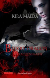 Blood Dragon 1: Drachennacht - Erotischer Roman