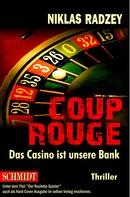 Niklas Radzey: COUP ROUGE