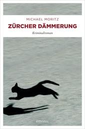 Zürcher Dämmerung - Kriminalroman