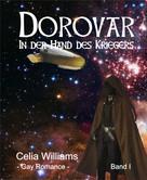 Celia Williams: Dorovar - In der Hand des Kriegers ★★★★