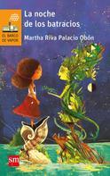 Marta Riva Palacio: La noche de los batracios