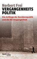 Norbert Frei: Vergangenheitspolitik ★★★★★