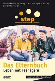 Step - Das Elternbuch - Leben mit Teenagern