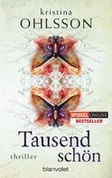 Kristina Ohlsson: Tausendschön ★★★★