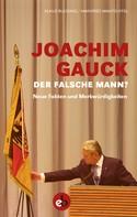 Klaus Blessing: Joachim Gauck. Der falsche Mann? ★★★★