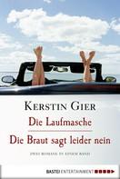 Kerstin Gier: Die Laufmasche/Die Braut sagt leider nein ★★★★