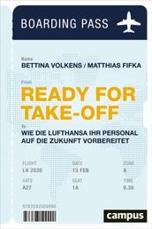 Ready for Take-off - Wie die Lufthansa ihr Personal auf die Zukunft vorbereitet, plus E-Book inside (ePub, mobi oder pdf)