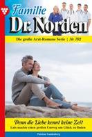 Patricia Vandenberg: Familie Dr. Norden 702 – Arztroman
