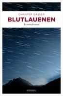 Christof Gasser: Blutlauenen ★★★★
