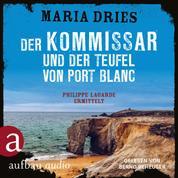 Der Kommissar und der Teufel von Port Blanc - Kommissar Philippe Lagarde - Ein Kriminalroman aus der Normandie, Band 12 (Ungekürzt)