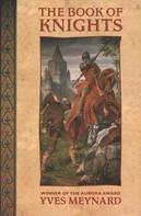 Yves Meynard: The Book of Knights