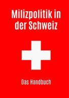 Roland Simon: Milizpolitik in der Schweiz