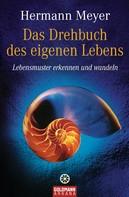 Hermann Meyer: Das Drehbuch des eigenen Lebens ★★★★