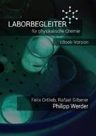Philipp Werder: Laborbegleiter für physikalische Chemie - eBook-Version