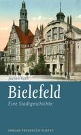 Jochen Rath: Bielefeld