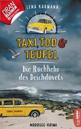 Taxi, Tod und Teufel - Die Rückkehr des Deichdüvels - Nordsee-Krimi