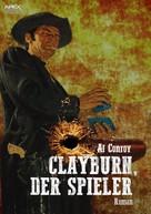 Al Conroy: CLAYBURN, DER SPIELER