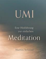 Umi - Eine Hinführung zur einfachen Meditation