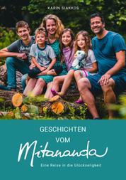 Geschichten vom Mitananda - Eine Reise in die Glückseligkeit