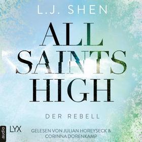 Der Rebell - All Saints High, Band 2 (Ungekürzt)