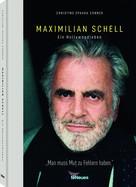 Christine Spauka Conner: Maximilian Schell ★★★★