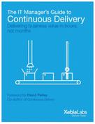 Andrew Phillips: The IT Manager's Guide to Continuous Delivery ★