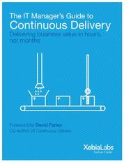 The IT Manager's Guide to Continuous Delivery - Delivering Software in Days