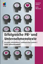 Erfolgreiche PR- und Unternehmenstexte - Kreative Schreibideen | authentischer Content | mehr Aufmerksamkeit