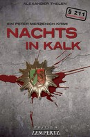 Gereon A. Thelen: Nachts in Kalk ★★★