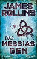 James Rollins: Das Messias-Gen ★★★★