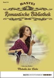 Romantische Bibliothek - Folge 24 - Melodie der Liebe