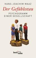 Hans-Joachim Maaz: Der Gefühlsstau ★★★★★