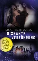 Lisa Renee Jones: Riskante Verführung ★★★★