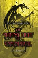 L. M. Quilliam: The Shining Light of Ennendreal