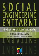 Christopher Hadnagy: Social Engineering enttarnt