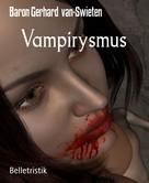 Baron Gerhard van-Swieten: Vampirysmus