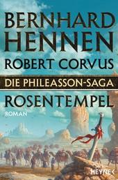 Die Phileasson-Saga - Rosentempel - Roman