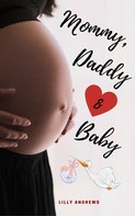 Lilly Andrews: Mommy, Daddy & Baby ★★★★★