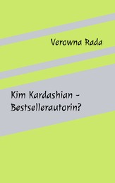 Kim Kardashian - Bestsellerautorin?