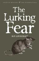 David Stuart Davies: The Lurking Fear: Collected Short Stories Volume Four
